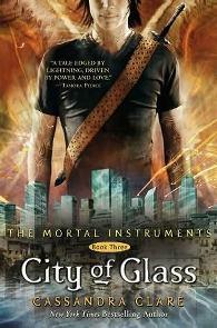 Cidade de Vidro (City of Glass) - Cassandra Clare
