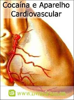Cocaína e Aparelho Cardiovascular