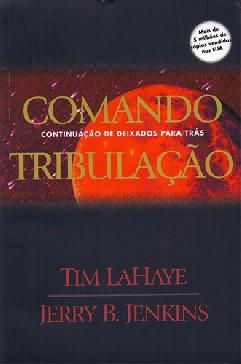 Comando Tribulação - Tim Lahaye