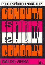 Conduta Espírita - Waldo Vieira