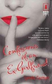 Confissões De Uma Ex - Lynda Curnyn