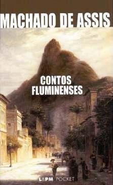Contos Fluminenses - Machado de Assis
