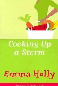 Tramando Uma Tempestade (Cooking Up a Storm) - Emma Holly