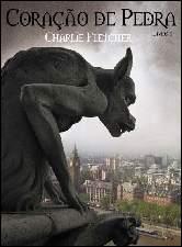 Coração de Pedra .Vol 1 - Charlie Fletcher