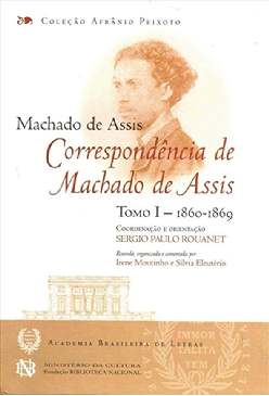 Correspondência de Machado de Assis - Machado de Assis