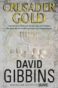 A Cruzada do Ouro (Crusader Gold) - David Gibbins