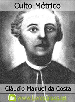 Culto Métrico - Cláudio Manuel da Costa