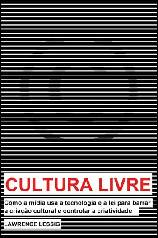 Cultura Livre - Lawrence Lessig