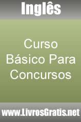 Inglês - Curso Básico Para Concursos