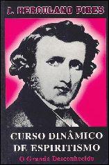 Curso Dinâmico de Espiritismo: o Grande Desconhecido - J. Herculano Pires