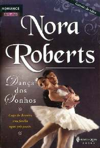 Dança dos Sonhos (Dance of Dreams) - Nora Roberts