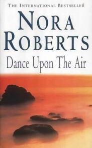 Dançando no Ar (Dance Upon the Air) - Nora Roberts
