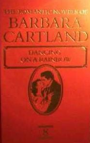 A Fonte dos Desejos (Dancing on a Rainbow) - Barbara Cartland