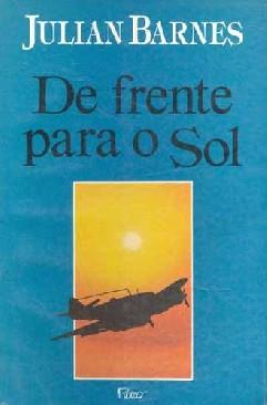 De Frente para o Sol - Julian Barnes