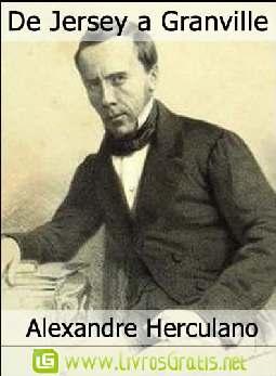 De Jersey a Granville - Alexandre Herculano