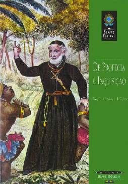 De Profecia e Inquisição - Padre Antônio Vieira