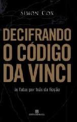 Decifrando o Código Da Vinci - Simon Cox