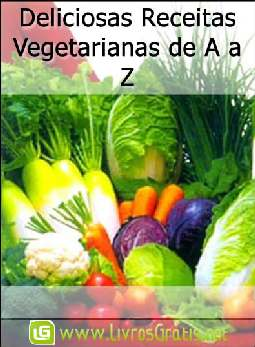 Deliciosas Receitas Vegetarianas de A a Z
