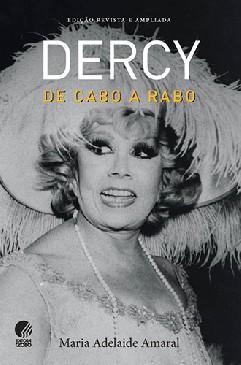 Dercy: De Cabo A Rabo - Maria Adelaide Amaral