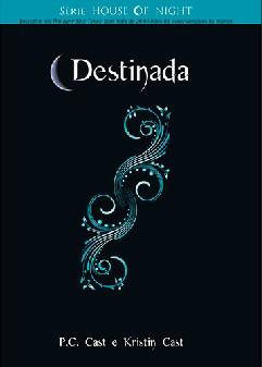 Destinada - P.c. Cast