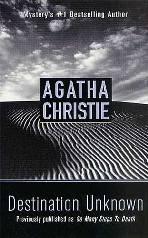 Um Destino Ignorado (Destination Unknown) - Agatha Christie