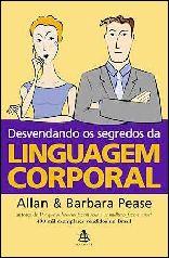 Desvendando os Segredos da Linguagem Corporal - Allan Pease