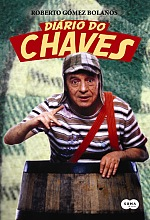 Diário do Chaves - Roberto Gomez Bolanos