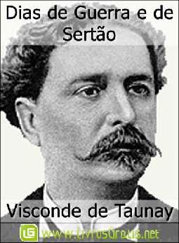 Dias de Guerra e de Sertão - Visconde de Taunay