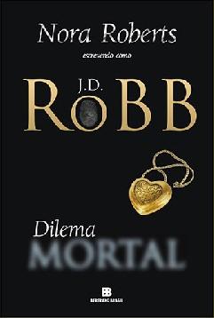 Dilema Mortal - J. D. Robb