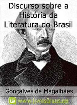 Discurso sobre a História da Literatura do Brasil - Gonçalves de Magalhães