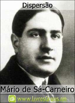 Dispersão - Mário de Sá-Carneiro