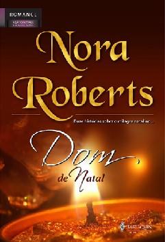 Dom de Natal - Nora Roberts