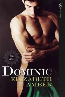 Os Lordes Sátiros: Dominic - Elizabeth Amber