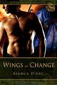 Asas da Mudança (Wings of Change) - Bianca D Arc