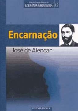 Encarnação - José de Alencar