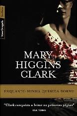 Enquanto Minha Querida Dorme - Mary Higgins Clark