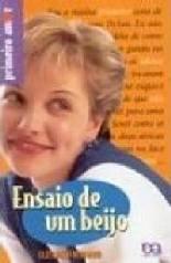 Ensaio De Um Beijo - Elizabeth Bernard