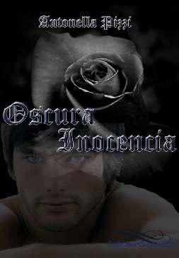 Escura Inocência - Antonella Pizzi