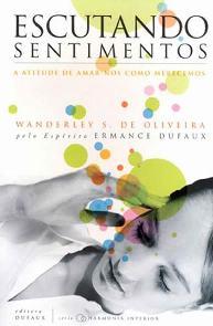 Escutando Sentimentos - Wanderley S. De Oliveira
