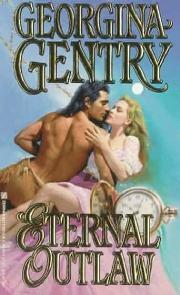 Paixão Sem Fronteiras (Eternal Outlaw) - Georgina Gentry