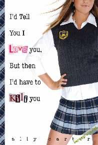 Eu Diria Que Te Amo, Mais Ai Eu Teria Que Te Matar - Ally Carter