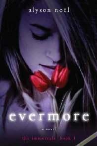 Immortals: Nunca Mais (Evermore) - Alyson Noël