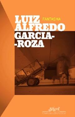 Fantasma - Luiz Alfredo Garcia-roza
