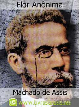 Flor Anônima - Machado de Assis