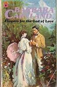 Flores para o Deus do Amor (Flowers for the God of Love) - Barbara Cartland