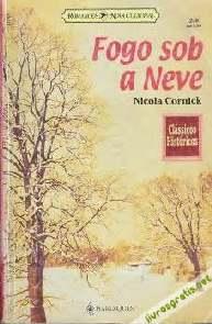 Fogo sob a neve - Nicola Cornick