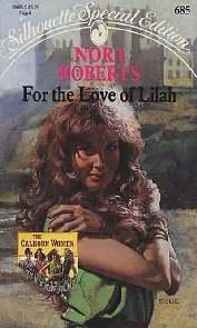 Pelo Amor De Lilah (For the Love of Lilah) - Nora Roberts