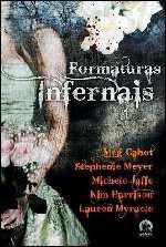 Formaturas Infernais (Prom Nights From Hell) Stephenie Meyer e Meg Cabot