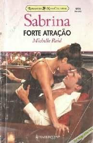 Forte Atração - Michelle Reid