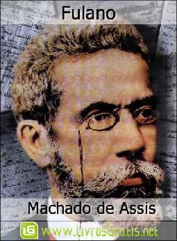 Fulano - Machado de Assis